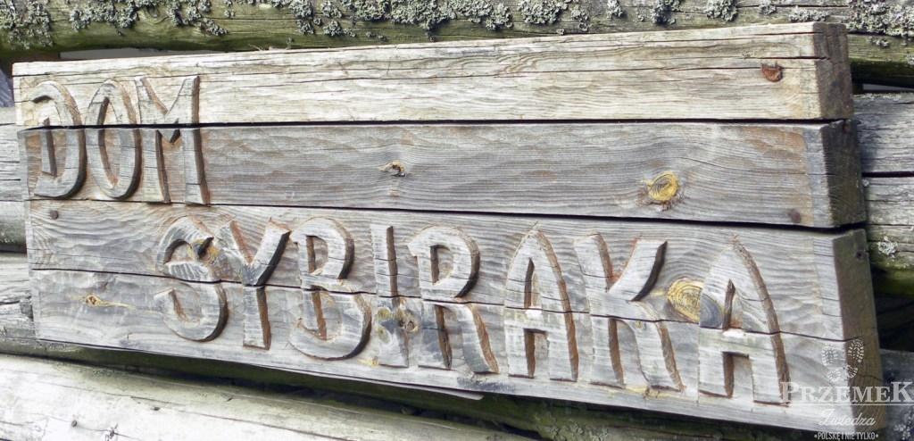 Dom sybiraka Szymbark